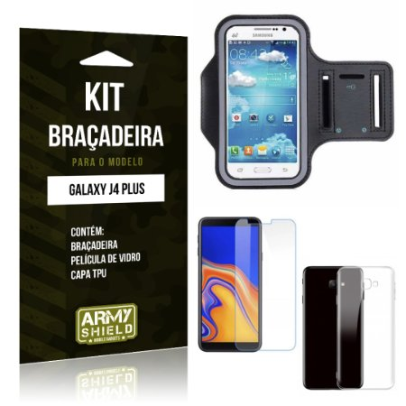 Kit Braçadeira Galaxy J4 Plus Braçadeira + Película + Capa - Armyshield