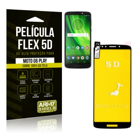 Película Flex 5D Cobre a Tela Toda Motorola Moto G6 Play Preta - Armyshield