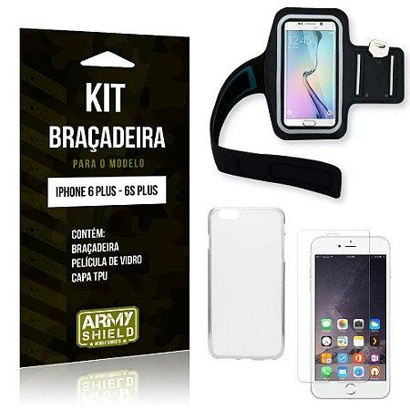 Kit Braçadeira Apple iPhone 6 Plus/6S Plus Braçadeira + Capa + Película de Vidro - Armyshield
