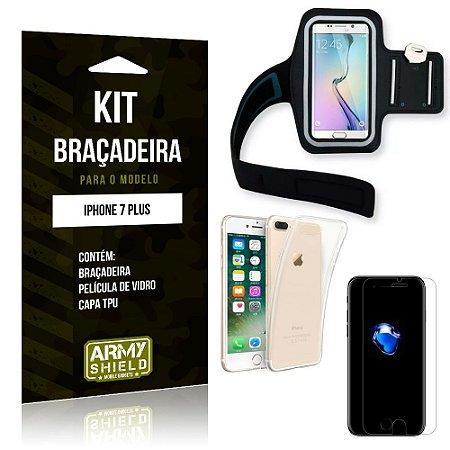 Kit Braçadeira Apple iPhone 7 Plus Braçadeira + Capa + Película de Vidro - Armyshield