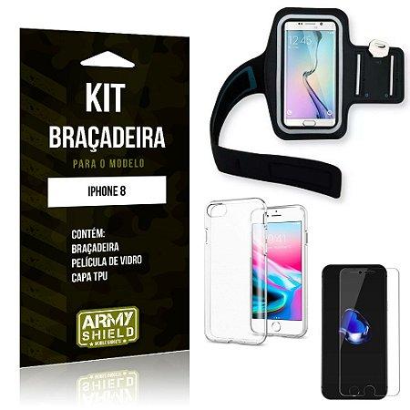 Kit Braçadeira Apple iPhone 8 Braçadeira + Capa + Película de Vidro - Armyshield
