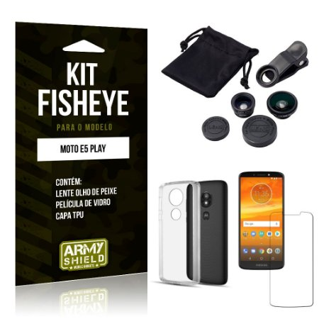 Kit Fisheye Motorola Moto E5 Play Lente Fisheye + Capa + Película de Vidro - Armyshield
