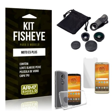 Kit Fisheye Motorola Moto E5 Plus Lente Fisheye + Capa + Película de Vidro - Armyshield