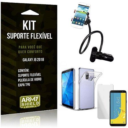 Kit Suporte Flexível Samsung Galaxy J6 2018 Suporte + Capa + Película de Vidro - Armyshield
