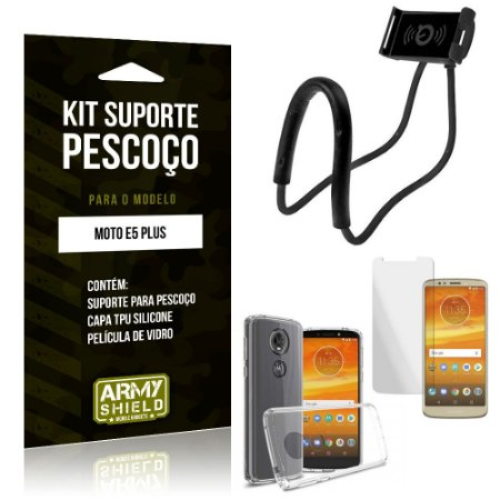 Kit Suporte Pescoço Motorola Moto E5 Plus Suporte + Capa + Película de Vidro - Armyshield