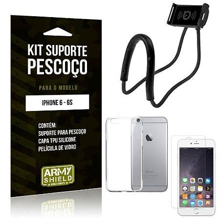 Kit Suporte Pescoço Apple iPhone 6/6S Suporte + Capa + Película de Vidro - Armyshield