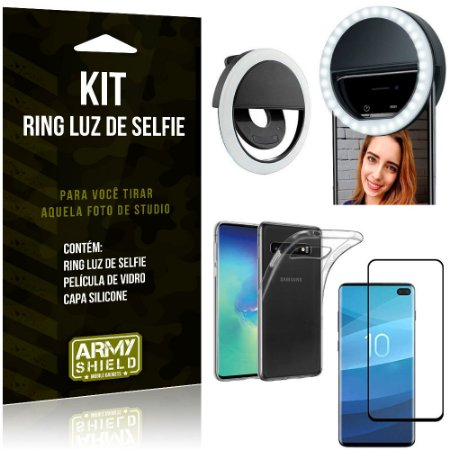Ring Luz de Selfie Samsung Galaxy S10 Plus Flash Ring + Capa Silicone + Película Vidro - Armyshield