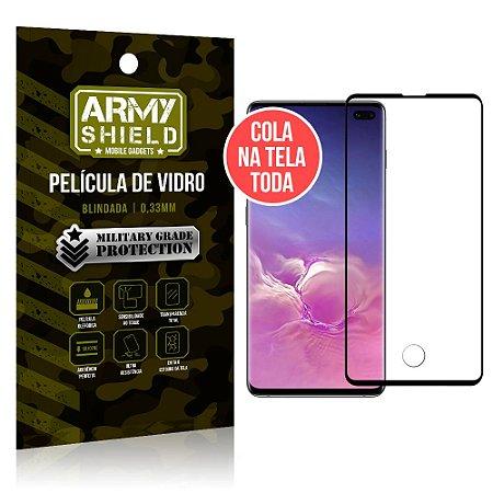 Película de Vidro Elite Cola na Tela Toda Samsung Galaxy S10 Plus - Armyshield