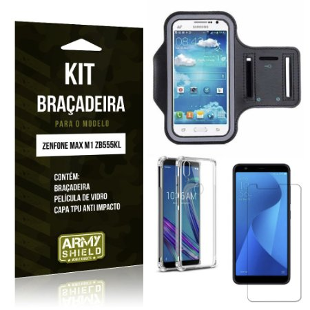 Kit Braçadeira Zenfone Max M1 ZB555KL Braçadeira +Capinha Anti Impacto + Película Vidro - Armyshield