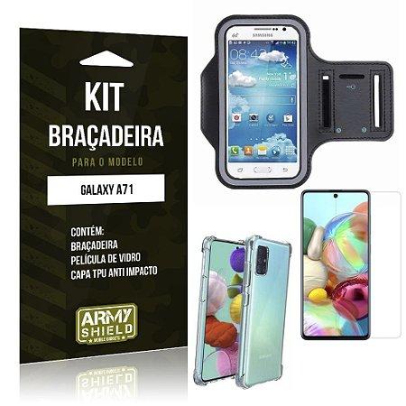 Kit Braçadeira Galaxy A71 Braçadeira + Capinha Anti Impacto + Película de Vidro - Armyshield