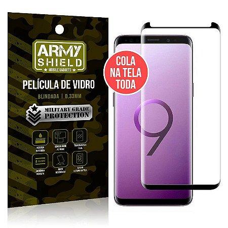 Película de Vidro Cola Tela Toda Galaxy S9 Plus - Armyshield