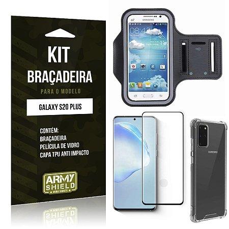 Braçadeira Sporte Galaxy S20 Plus+ Capinha Anti Impacto + Película de Vidro 3D - Armyshield