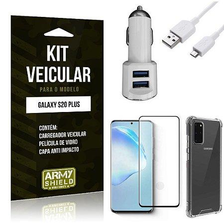 Kit Carregador Veicular Tipo C Galaxy S20 Plus + Película Vidro + Capa Anti - Armyshield