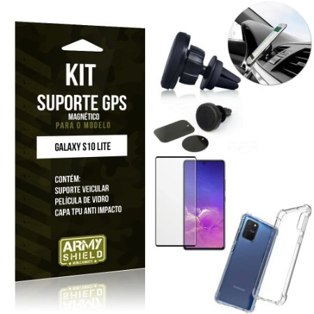 Kit Suporte Veicular Magnético Galaxy S10 Lite + Capa Anti Impacto +Película Vidro 3D - Armyshield