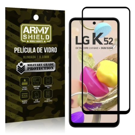 "Película de Vidro Blindada para LG K52 tela 6,6"" Full Cover - Armyshield"