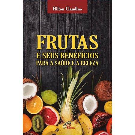 """Livro """"Frutas e seus benefícios para saúde e beleza"""""""