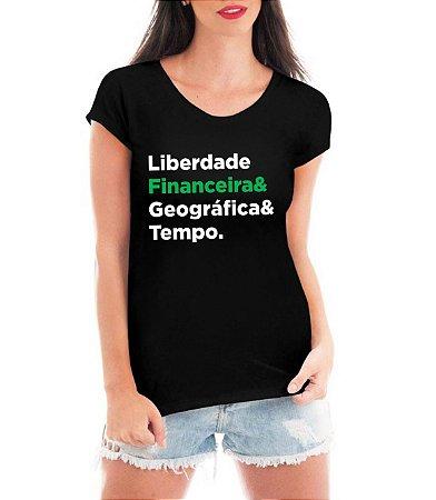 Blusa Feminina Liberdade Financeira Geográfica Tempo Negócio de 4 Rendas