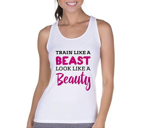 Camiseta Regata Feminina Fitness Academia Frases Beast Beauty - Personalizadas/ Customizadas/ Camiseteria/ Camisa T-shirts Baratas Modelos Legais Loja Online