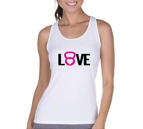 Camiseta Regata Feminina Fitness Academia Frases Love Musculação - Personalizadas/ Customizadas/ Camiseteria/ Camisa T-shirts Baratas Modelos Legais Loja Online