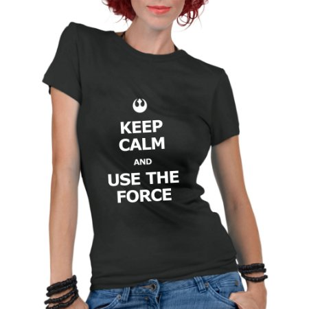 Camiseta Feminina Star Wars Keep Calm and Use the Force - Personalizadas/ Customizadas/ Estampadas/ Camiseteria/ Estamparia/ Estampar/ Personalizar/ Customizar/ Criar/ Camisa Blusas Baratas Modelos Legais Loja Online