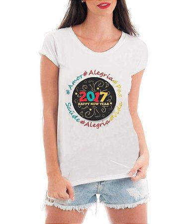 Camiseta Tshirt Blusa Feminina Ano Novo 2017 Happy New Year Réveillon - Personalizada/ Estampadas/ Camiseteria/ Estamparia/ Estampar/ Personalizar/ Customizar/ Criar/ Camisa T-shirts Blusas Baratas Modelos Legais Loja Online
