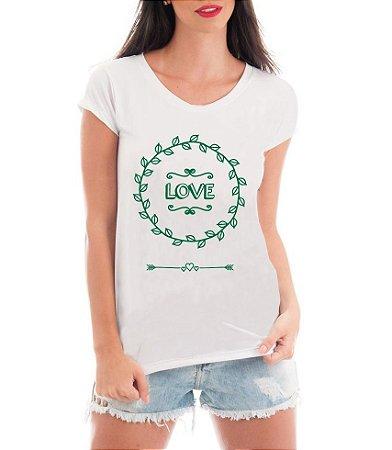 Camiseta Feminina Blusa T-Shirt Love - Frases Engraçadas Personalizadas/ Customizadas/ Estampadas/ Camiseteria/ Estamparia/ Estampar/ Personalizar/ Customizar/ Criar/ Camisa T-shirts Blusas