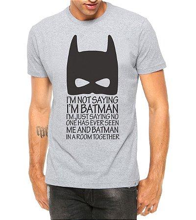 Camiseta Masculina Super Heróis Frases Batman Cinza - Personalizadas/ Customizadas/ Estampadas/ Camiseteria/ Estamparia/ Estampar/ Personalizar/ Customizar/ Criar/ Camisa Blusas Baratas Modelos Legais Loja Online