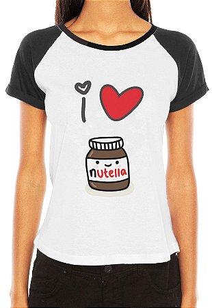Camiseta Feminina Frases Engraçadas I Love Nutella - Personalizadas/ Customizadas/ Estampadas/ Camiseteria/ Estamparia/ Estampar/ Personalizar/ Customizar/ Criar/ Camisa Blusas Baratas Modelos Legais Loja Online