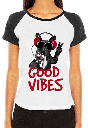 Camiseta Feminina Good Vibes Cachorro Iphone Engraçadas Divertidas Raglan - Personalizadas/ Customizadas/ Estampadas/ Camiseteria/ Estamparia/ Estampar/ Personalizar/ Customizar/ Criar/ Camisa Blusas Baratas Modelos Legais Loja Online