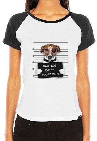 Raglan Feminina Dog Cachorro Mau Bad Dog - Personalizadas/ Customizadas/ Estampadas/ Camiseteria/ Estamparia/ Estampar/ Personalizar/ Customizar/ Criar/ Camisa Blusas Baratas Modelos Legais Loja Online