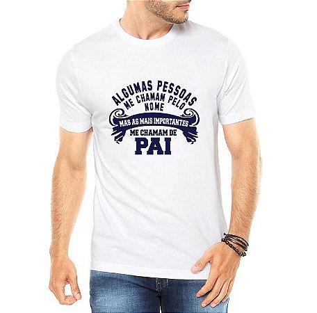 Camiseta Branca Masculina Dia dos Pais Pessoas Importantes - Personalizadas/ Customizadas/ Estampadas/ Camiseteria/ Estamparia/ Estampar/ Personalizar/ Customizar/ Criar/ Camisa Blusas Baratas Modelos Legais Loja Online