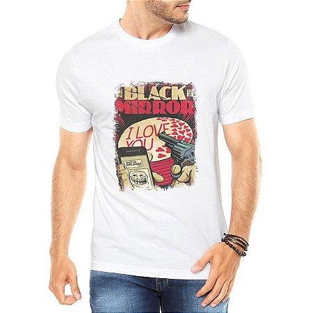 Camiseta Branca Masculina Black Mirror  - Personalizadas/ Customizadas/ Estampadas/ Camiseteria/ Estamparia/ Estampar/ Personalizar/ Customizar/ Criar/ Camisa Blusas Baratas Modelos Legais Loja Online