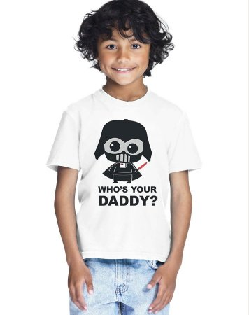 Camiseta Infantil Menino Star Wars Who's Your Daddy - Personalizadas/ Customizadas/ Estampadas/ Camiseteria/ Estamparia/ Estampar/ Personalizar/ Customizar/ Criar/ Camisa Blusas Baratas Modelos Legais Loja Online