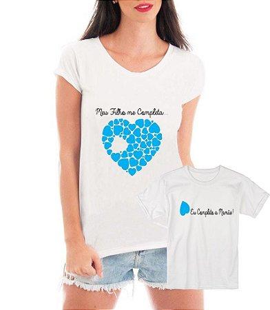Camisetas Tal Mãe Tal Filho Meu Filho Me Completa - Personalizadas/ Customizadas/ Estampadas/ Camiseteria/ Estamparia/ Estampar/ Personalizar/ Customizar/ Criar/ Camisa Blusas Baratas Modelos Legais Loja Online