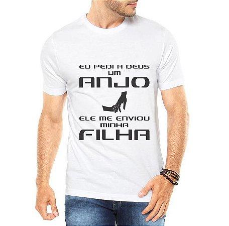 Camiseta Masculina Pedi A Deus Um Anjo Ele Enviou Minha Filha Frases