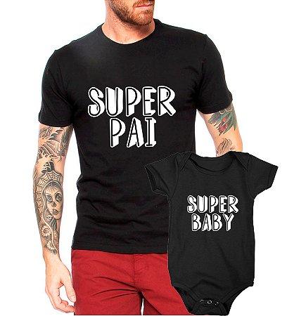 b8fb2a5b71b9 Kit Tal Pai Tal Filho Filha Super Camiseta + Body Bebê - Criativa ...