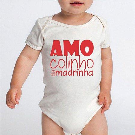 Body Bebê Amo Colinho da Madrinha Frases Divertidas Dinda Básico Branco