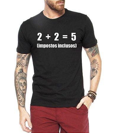 Camiseta Masculina Frases Engraçadas Impostos Nerd Geek - Personalizadas/ Customizadas/ Estampadas/ Camiseteria/ Estamparia/ Estampar/ Personalizar/ Customizar/ Criar/ Camisa Blusas Baratas Modelos Legais Loja Online