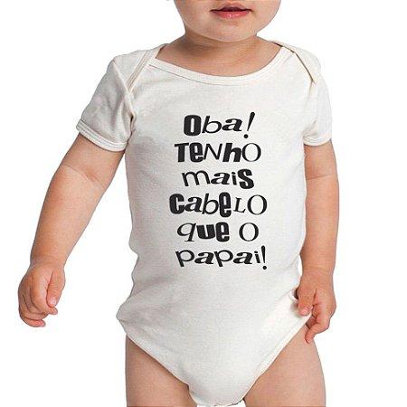 Body Bebê Divertido Mais Cabelo que o Papai Manga Curta Menino e Menina