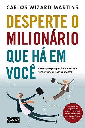 Livro Desperte o Milionário Que Há em Você - Carlos Wizard Martins