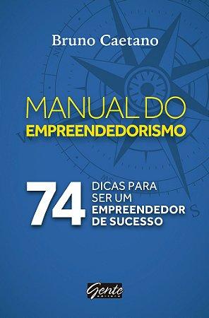 Livro O Manual do Empreendedorismo - Bruno Caetano