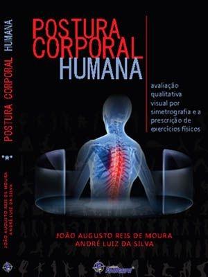 Postura Corporal Humana: Avaliação quantitativa visual por Simetrografia e prescrição de exercícios físicos