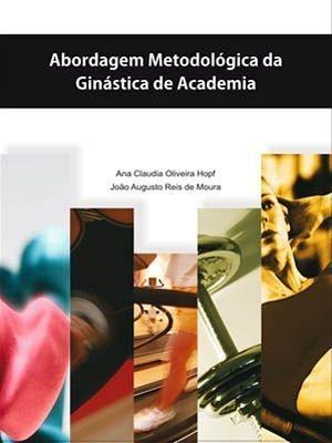 Abordagem Metodológica da Ginástica de Academia 2ª Edição