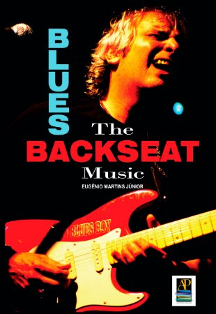 Blues - The Backseat Music (Autor: Eugênio Martins Júnior)
