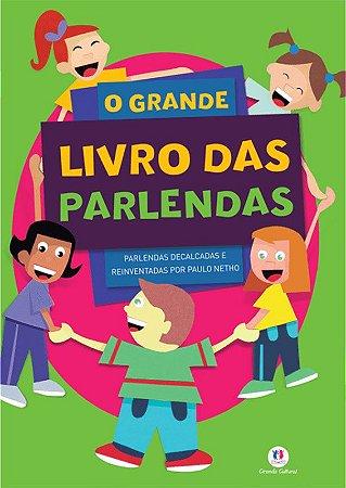 O GRANDE LIVRO DAS PARLENDAS