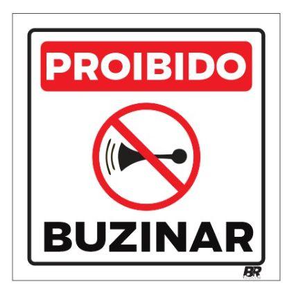Placa Branca Proibido Buzinar 20x20cm