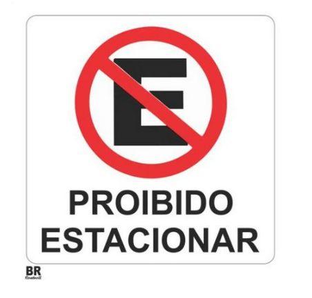Placa Branca Proibido Estacionar 30x30 cm
