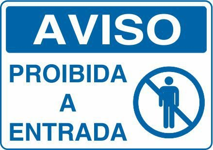 Placa Branca Aviso Proibido A Entrada 20x30cm