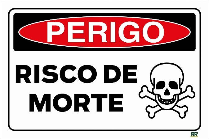 Placa Branca Perigo Risco de Morte 20x30cm