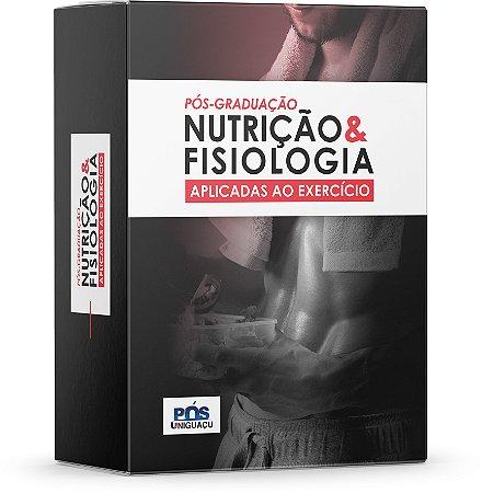 PÓS-GRADUAÇÃO: Nutrição e Fisiologia aplicadas ao Exercício